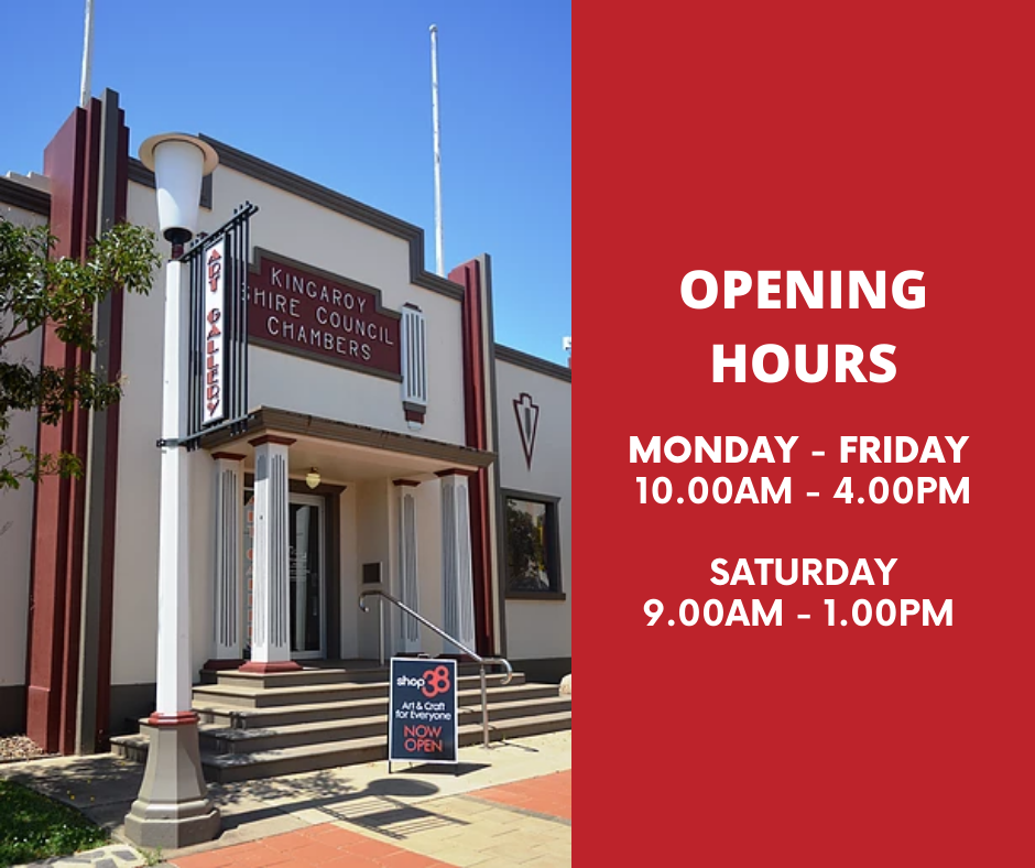 Kingaroy Art Gallery Open hours Monday - Friday 10am - 4pm and Saturdays 9am - 1pm