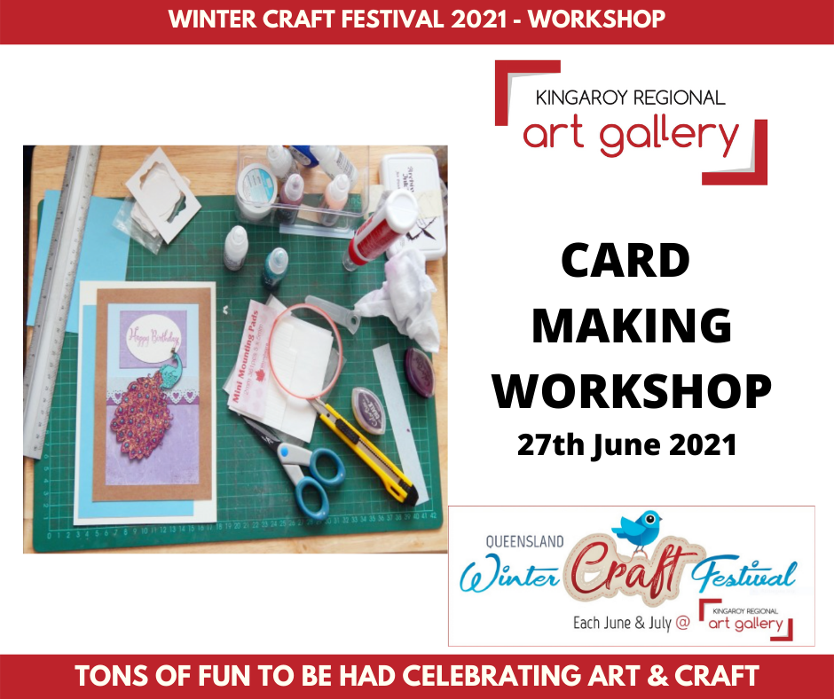 CARD MAKING WORKSHOP 27th June 2021