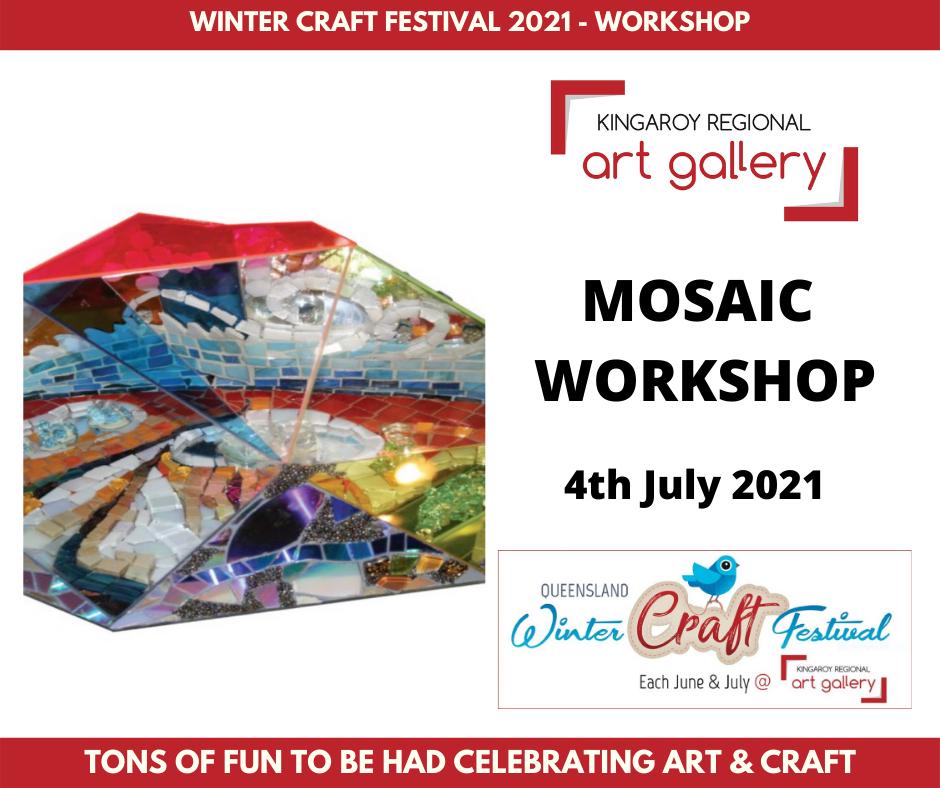 MOSAIC WORKSHOP 4th July 2021