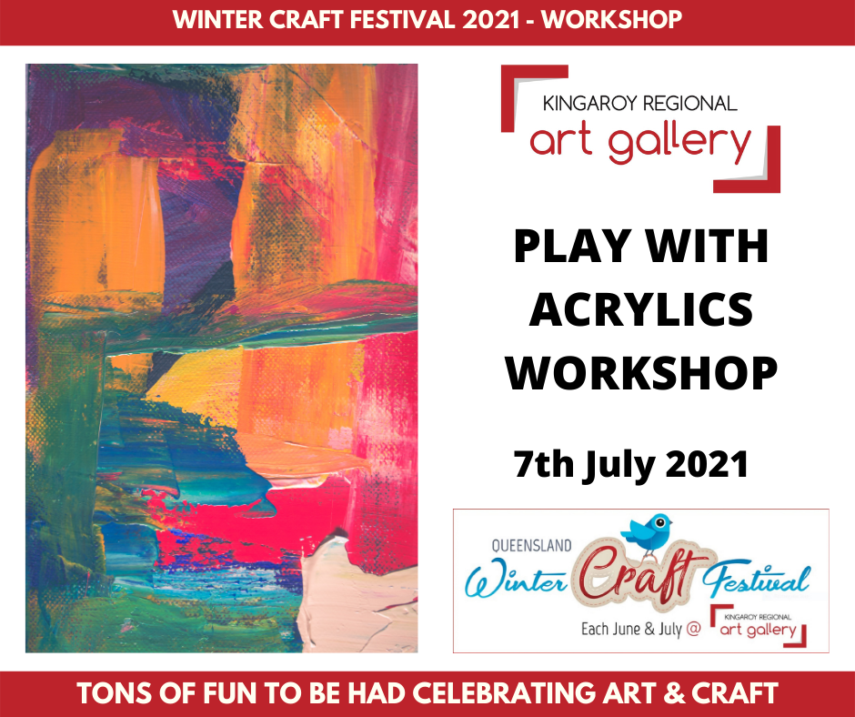 PLAY WITH ACRYLICS WORKSHOP 7th July 2021