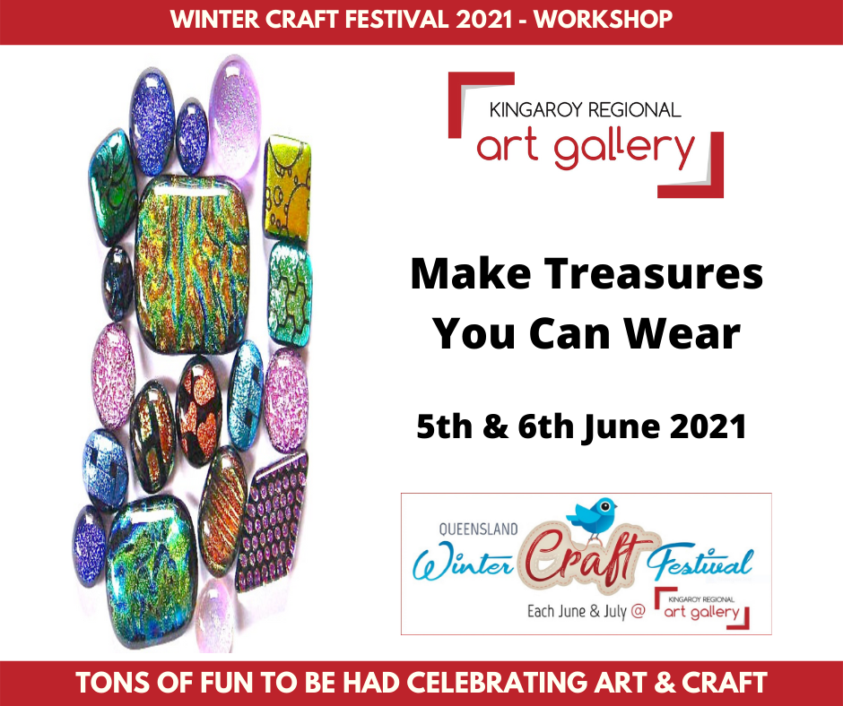 Make Treasures You Can Wear 5th & 6th June 2021