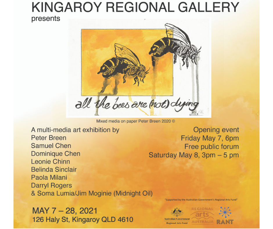 All the Bees Are (Not) Dying May Exhibition. Opening May 7th at 6pm . Exhibiting from May 7th until May 28th 2021