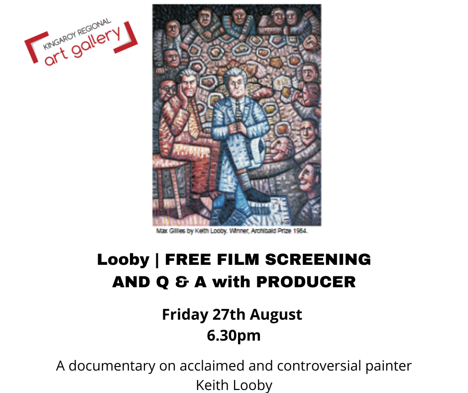 KEITH LOOBY FILM FREE SCREENING 27th AUG 2021
